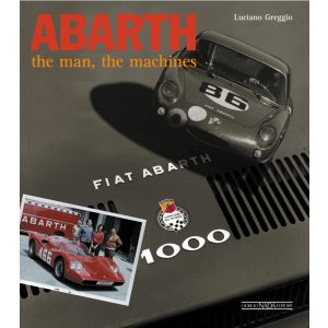 ABARTH. THE MAN, THE MACHINES ( English text )