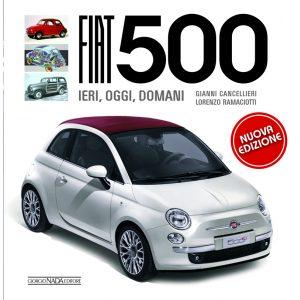 FIAT 500. IERI, OGGI, DOMANI